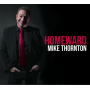 Mike Thornton: Homeward