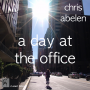 "Trombonist Chris Abelen Releases ""A Day At The Office"""