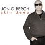 Skin Deep The New Smooth Jazz-Funk-fusion Album From Pianist Jon O'Bergh Available on February 4th