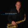 "Saxophonist Mark Hauser Releases  ""it's All About The Journey"" on October 14th"