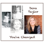 "Austin-Based Jazz Vocalist Dena Taylor Releases New CD, ""You've Changed"""