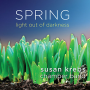 "Susan Krebs Chamber Band Releases ""Spring: Light Out Of Darkness"" On Greengig Music"