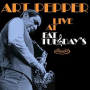 Art Pepper: Art Pepper Live at Fat Tuesday's