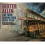 Burnin' Blues Guitarist Dexter Allen's Live From Ground Zero Blues Club Available on November 30