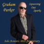 "Read ""Graham Parker: Sparks Keep Flying!"""