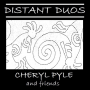 Distant Duo with Gerry Gibbs, Cheryl pyle