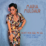 Maria Muldaur: Don't You Feel My Leg (The Naughty Bawdy Blues of Blue Lu Barker)
