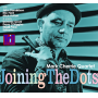 Mark Cherrie Quartet:  Joining The Dots