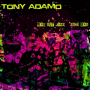 Kirpal Gordon And Benny Gottwald Review Tony Adamo's Was Out Jazz Zone Mad on Ropeadope Records