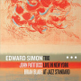 Edward Simon Trio: Live in New York at Jazz Standard