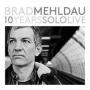 Brad Mehldau: 10 Years Solo Live
