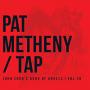 Pat Metheny: Tap - John Zorn's Book of Angels | Vol. 20