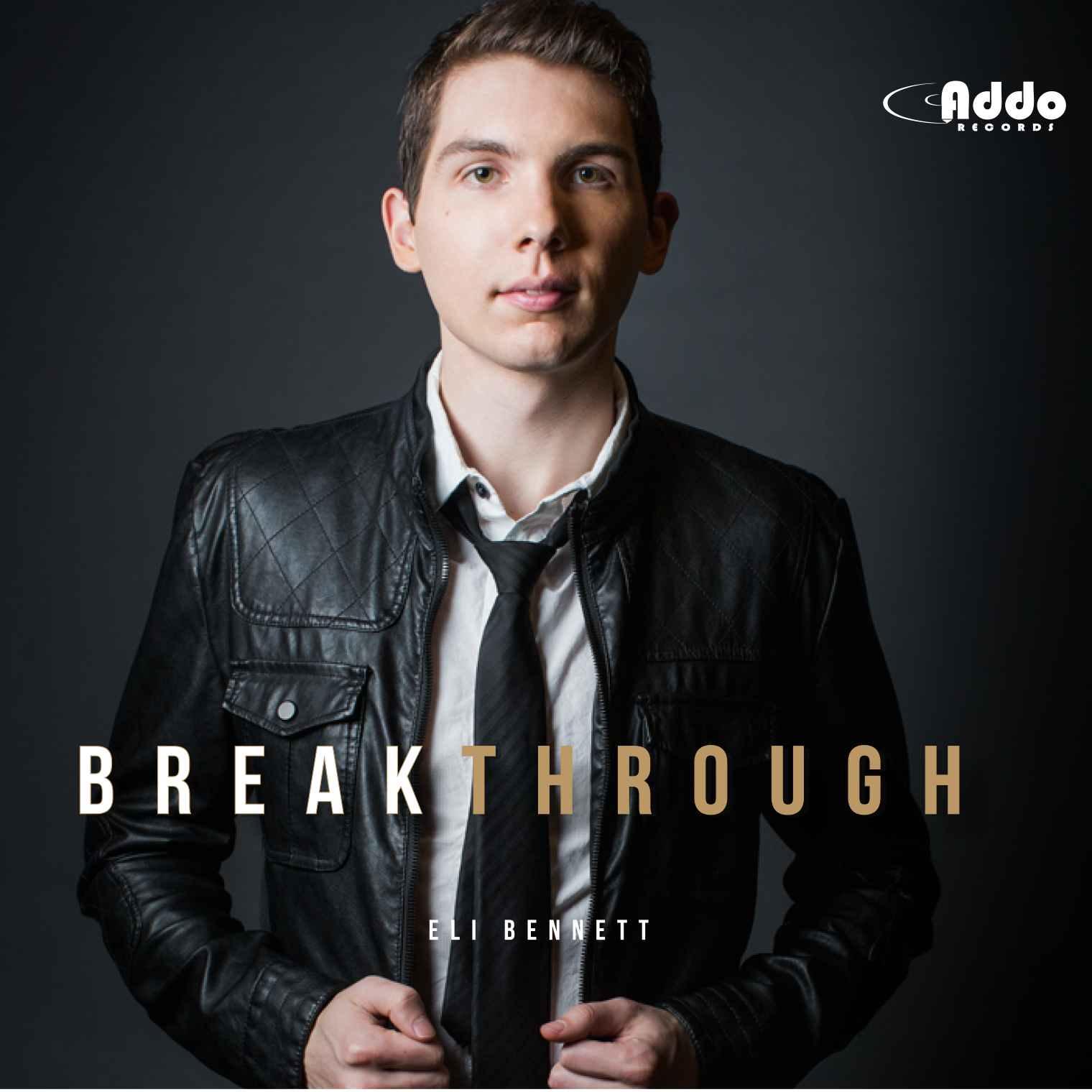 Eli Bennett - Breakthrough