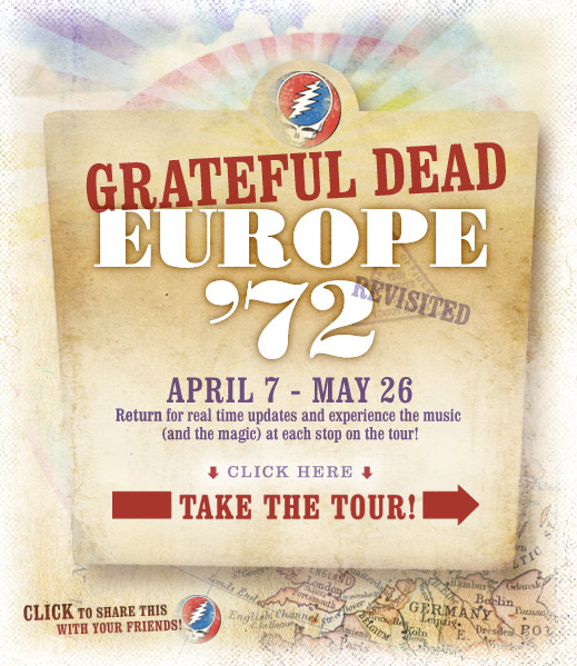 Grateful Dead Europe '72 Take the Tour