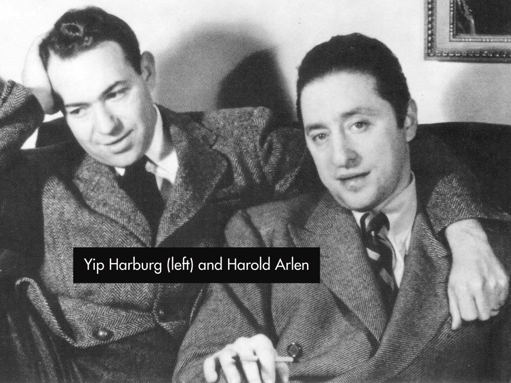 Yip Harburg and Harold Arlen