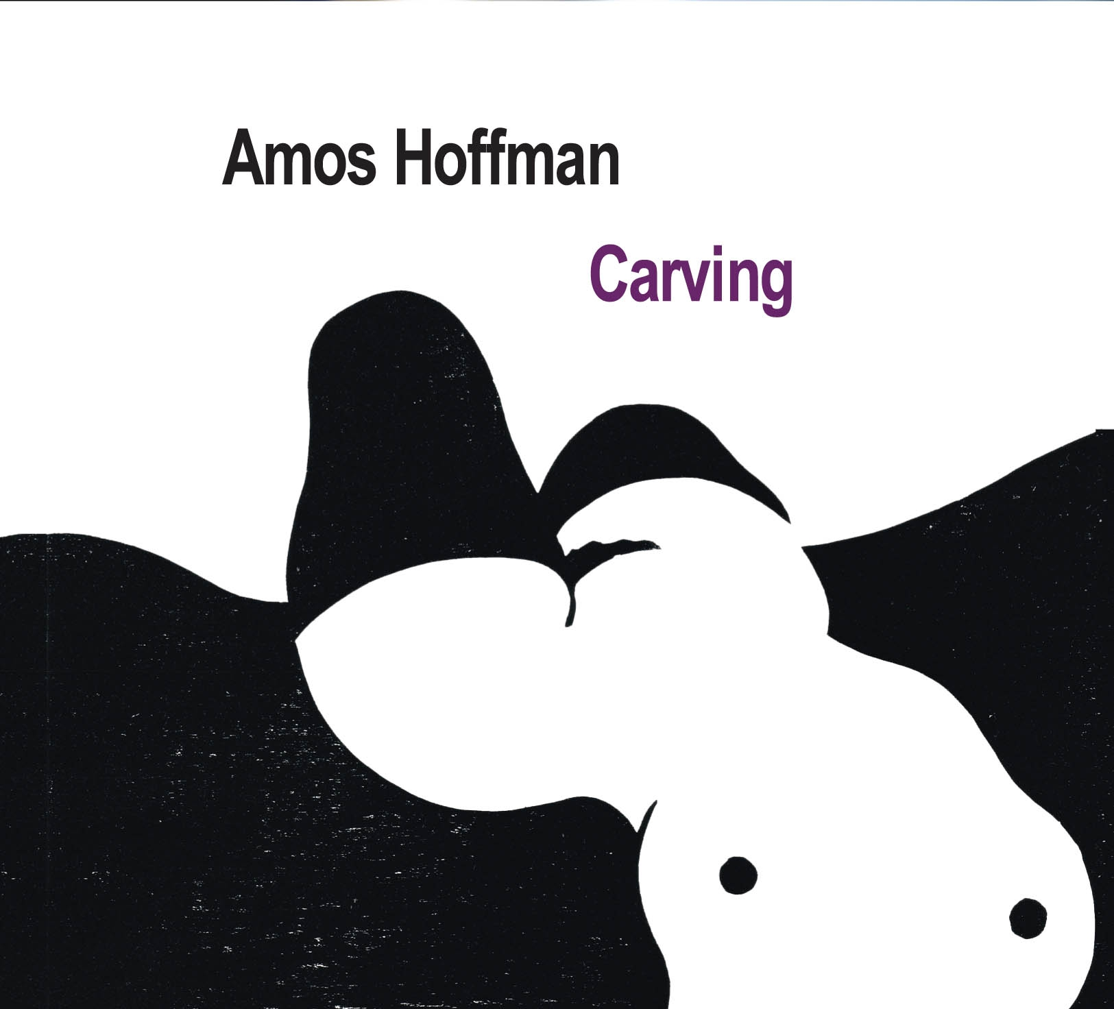 Amos Hoffman: Carving