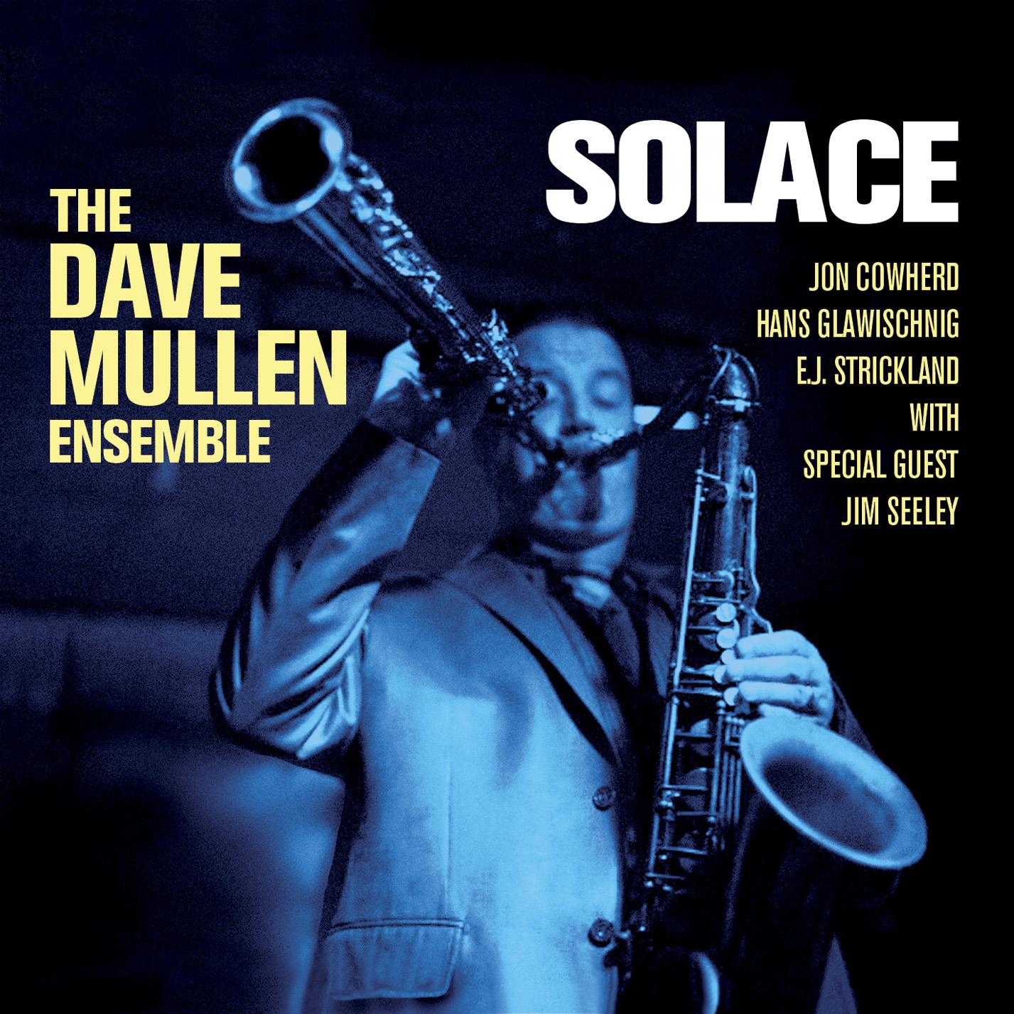 The Dave Mullen Ensemble Solace Album Artwork
