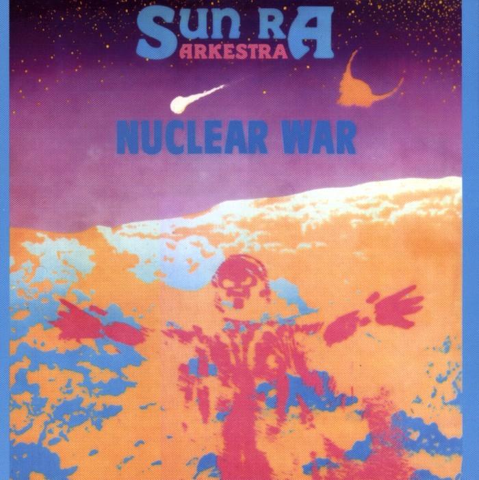 Sun Ra Nuclear War Cover