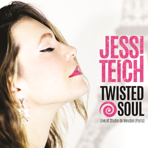 "Jessi Teich Bares Her ""Twisted Soul"" On Stylish Crossover Record With A Jazz Spinal Cord, Paris-recorded Album Twisted Soul"