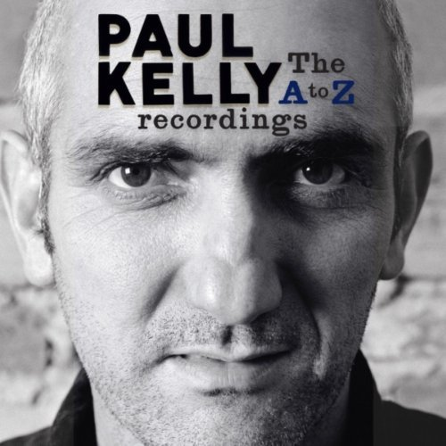 Paul Kelly the a to Z Recordings Box Set