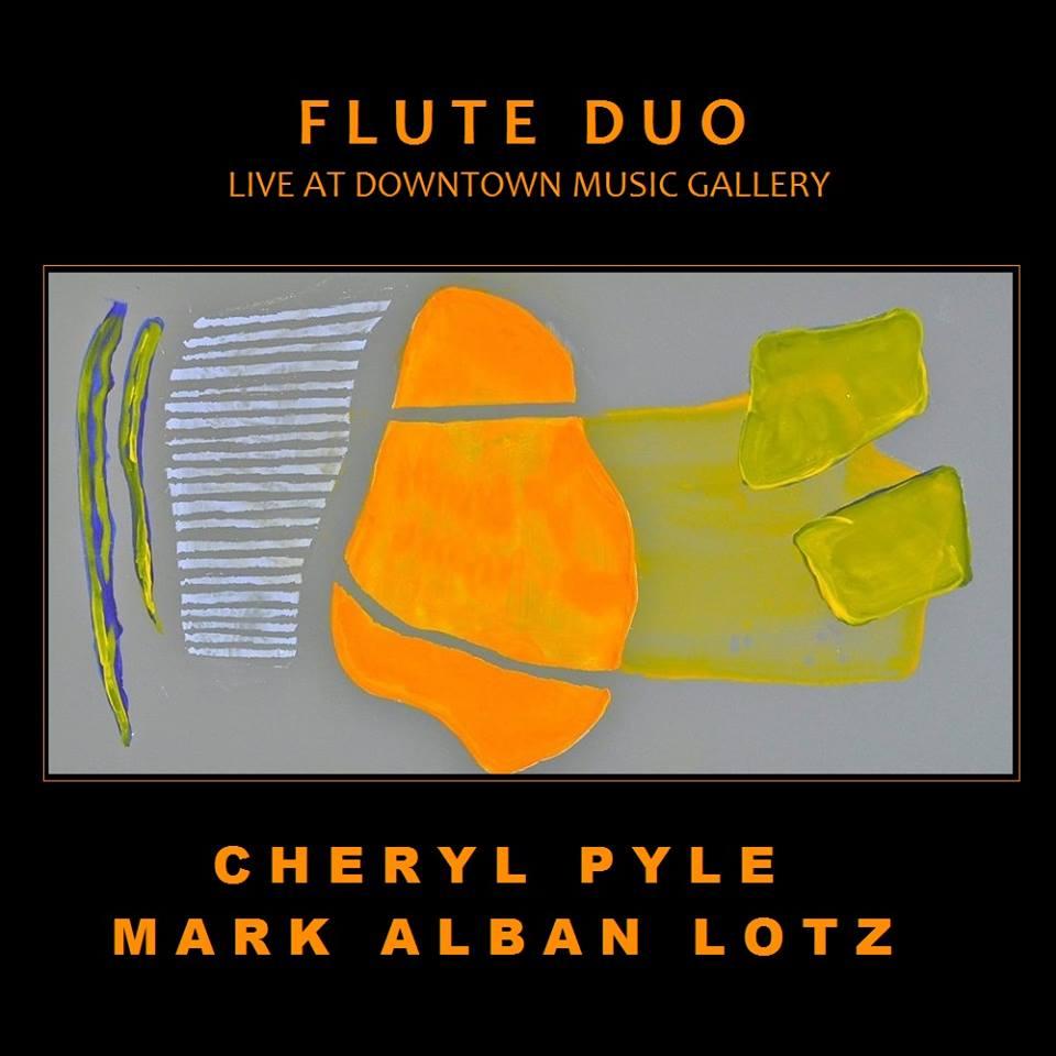 Flute Duo  -Cheryl Pyle /Mark Alban Lotz