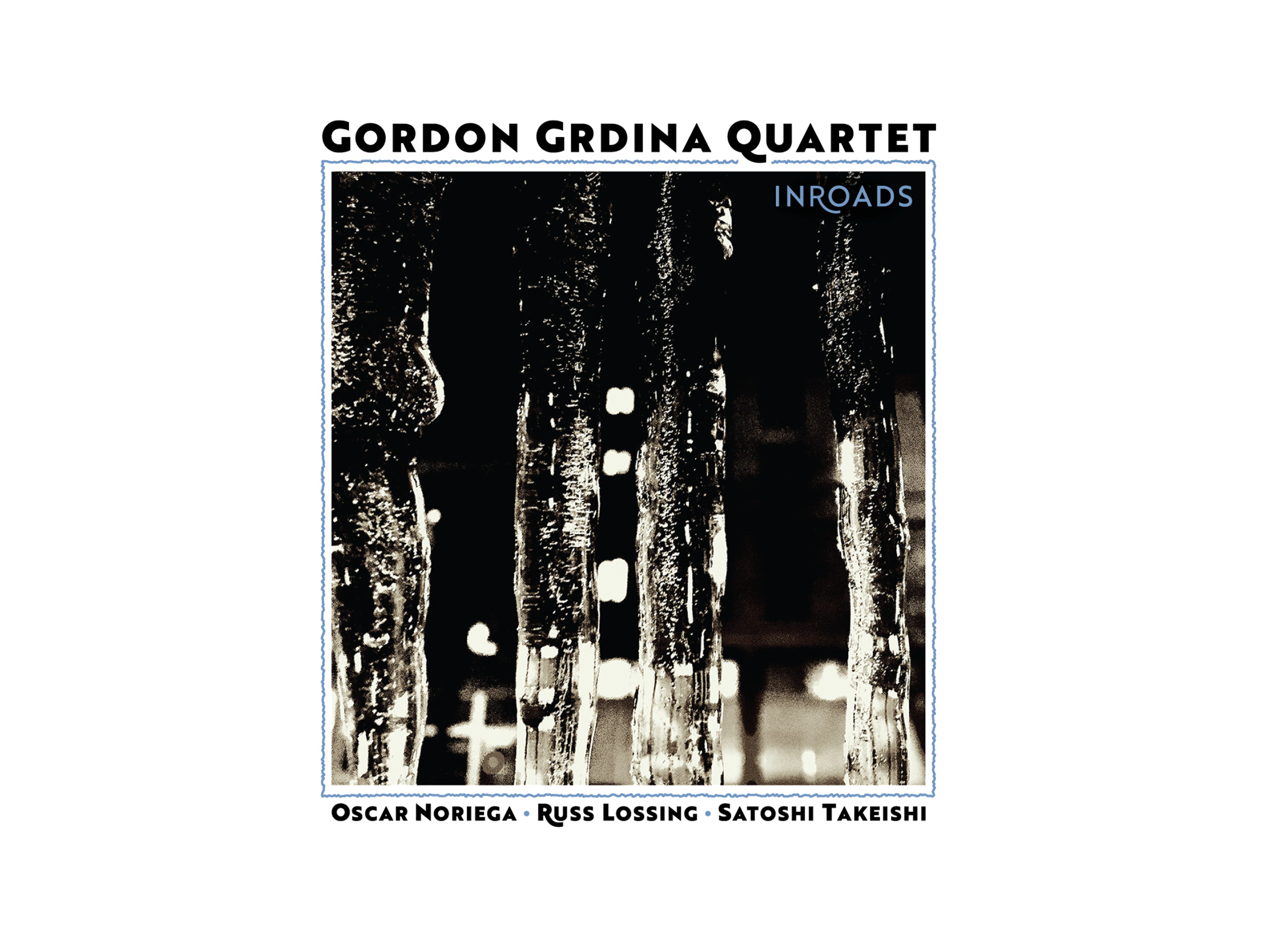 Gordon Grdina Quartet Inroads
