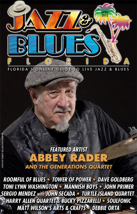 Jazz & Blues Florida April 2012 Online Edition Posted