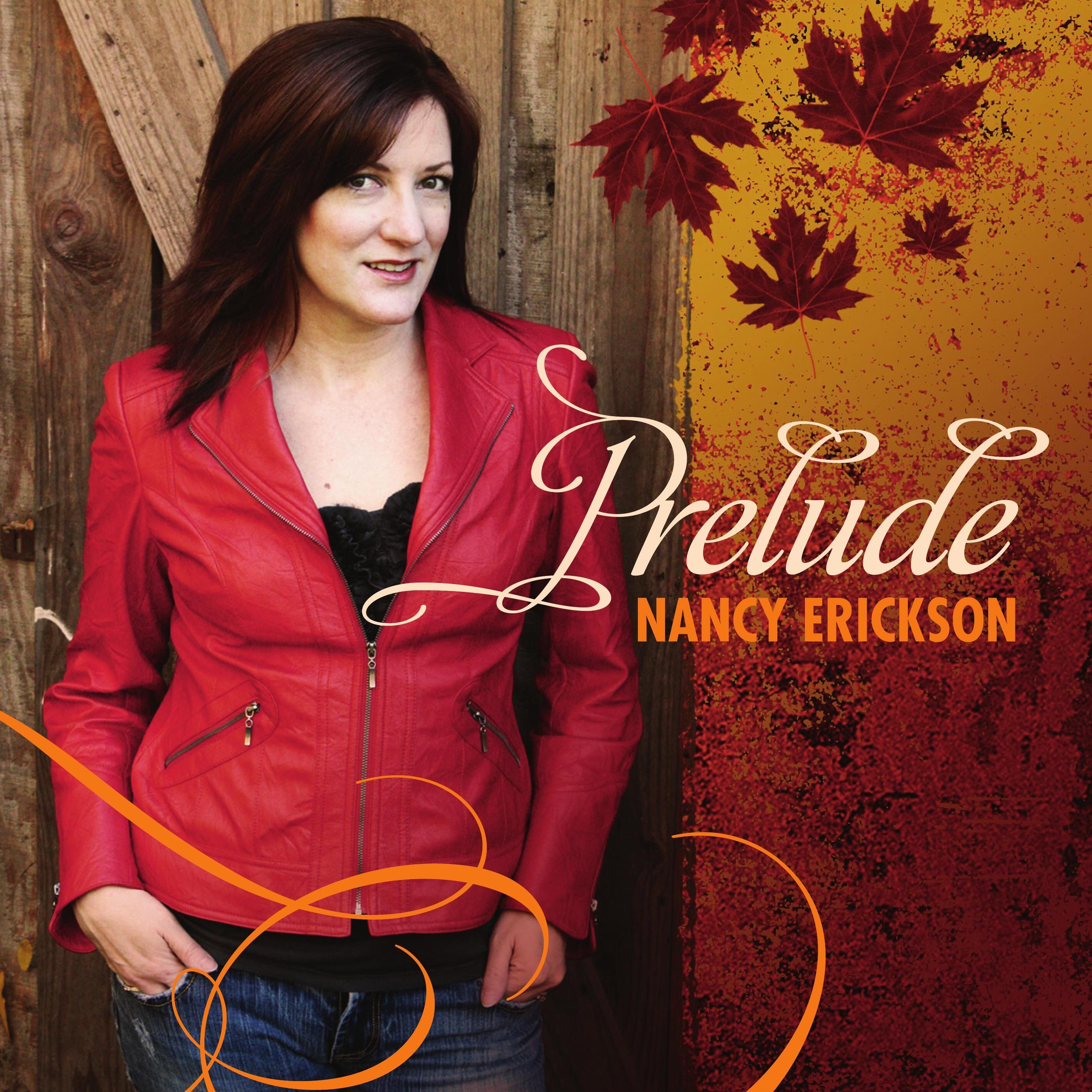 Nancy Erickson - Prelude