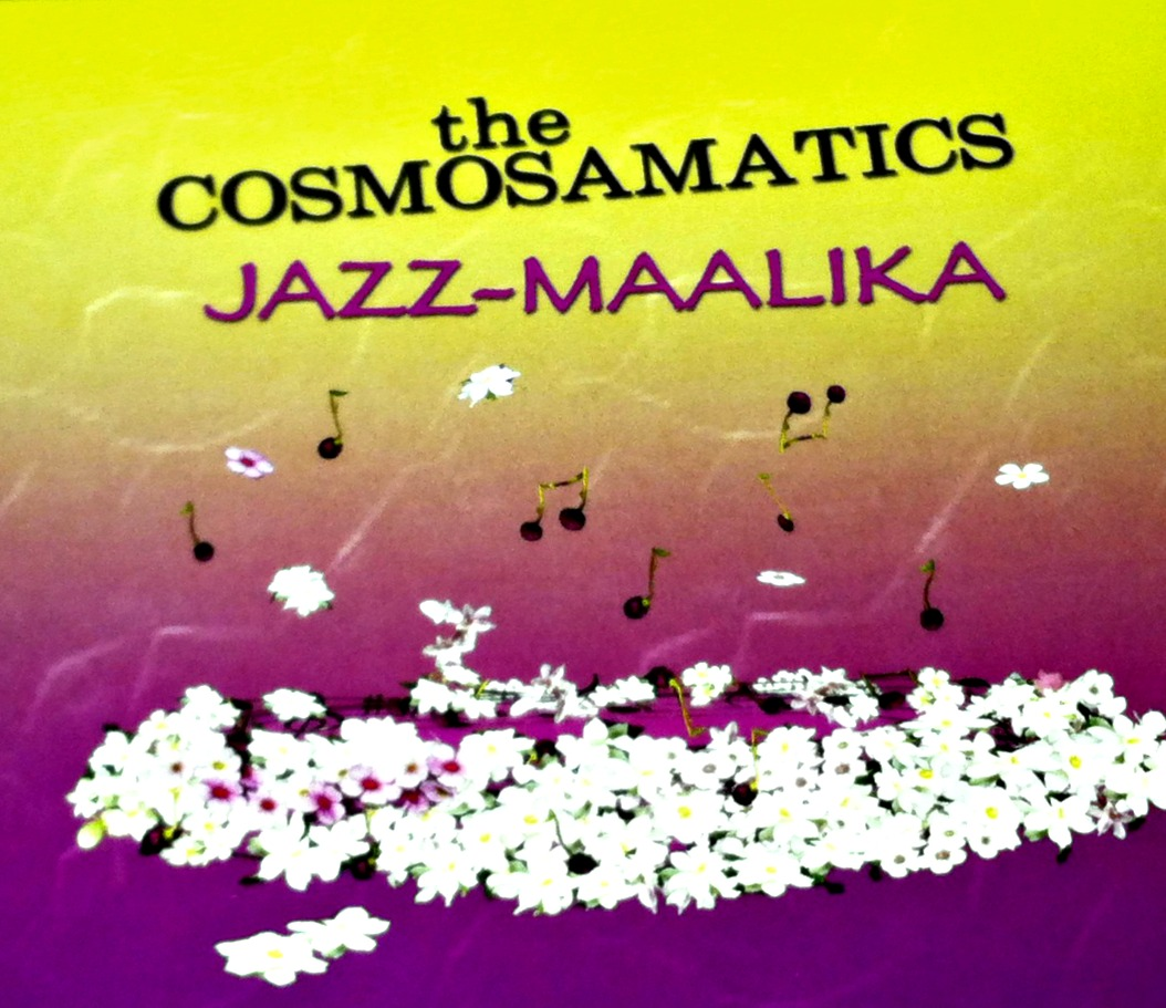 Jazz Maalika - The Cosmosamatics -