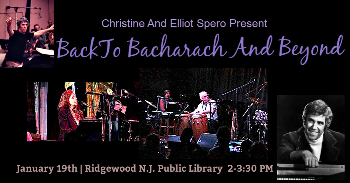 Back To Bacharach And Beyond By Christine And Elliot Spero