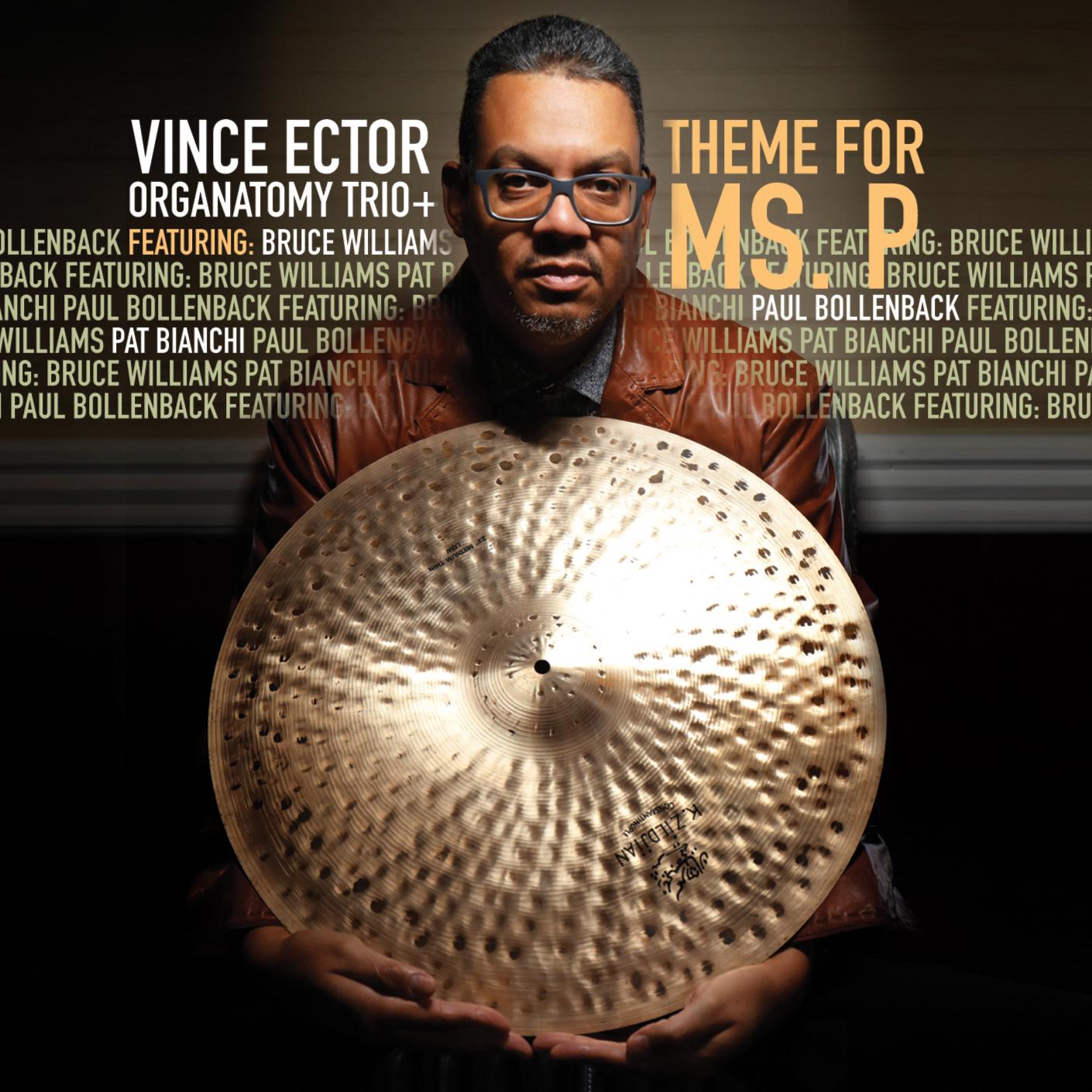 Vince Ector Organatomy Trio + CD Release Event