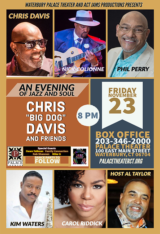 """An Evening Of Jazz And Soul With Chris """"big Dog"""" Davis & Friends"""