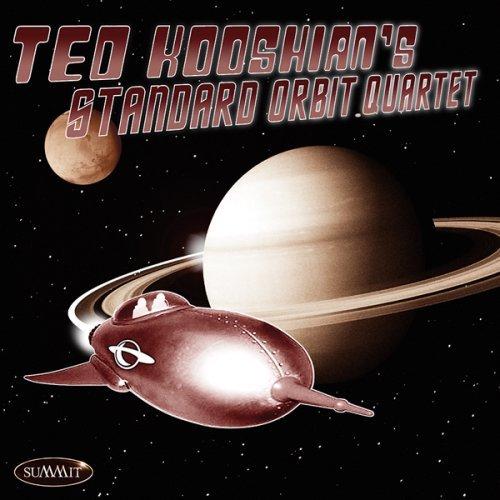 Ted kooshian's standard orbit quartet