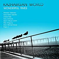 Wonderful Times -Dewey Records /Kazhargan 2012
