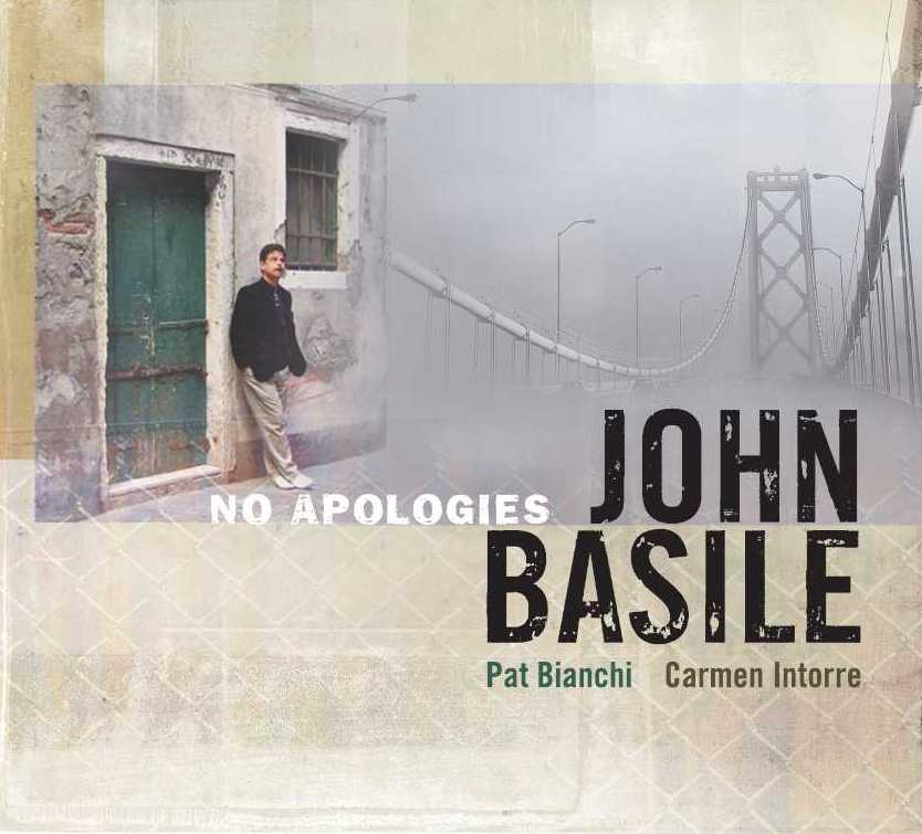 """No Apologies"" by John Basile"