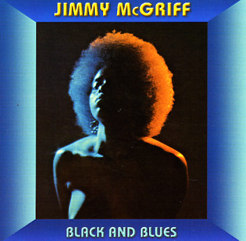 Jimmy McGriff, Black and Blues