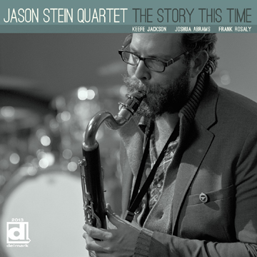 Jason Stein Quartet - The Story This Time