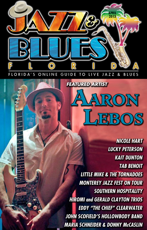 Jazz & Blues Florida April 2013 Magazine Posted