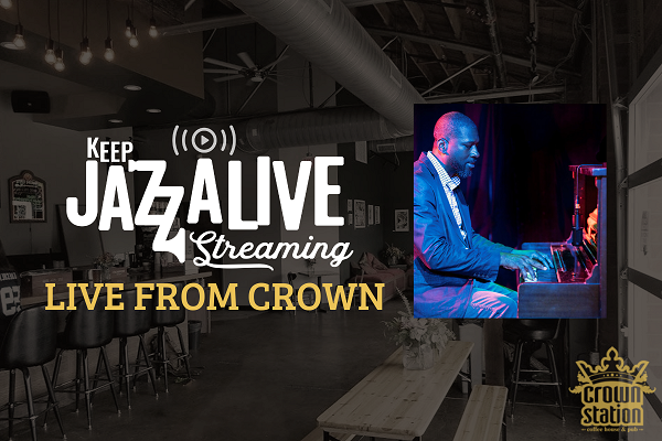 Keep Jazz A-live-streaming:  Live From Crown With The Lovell Bradford Trio
