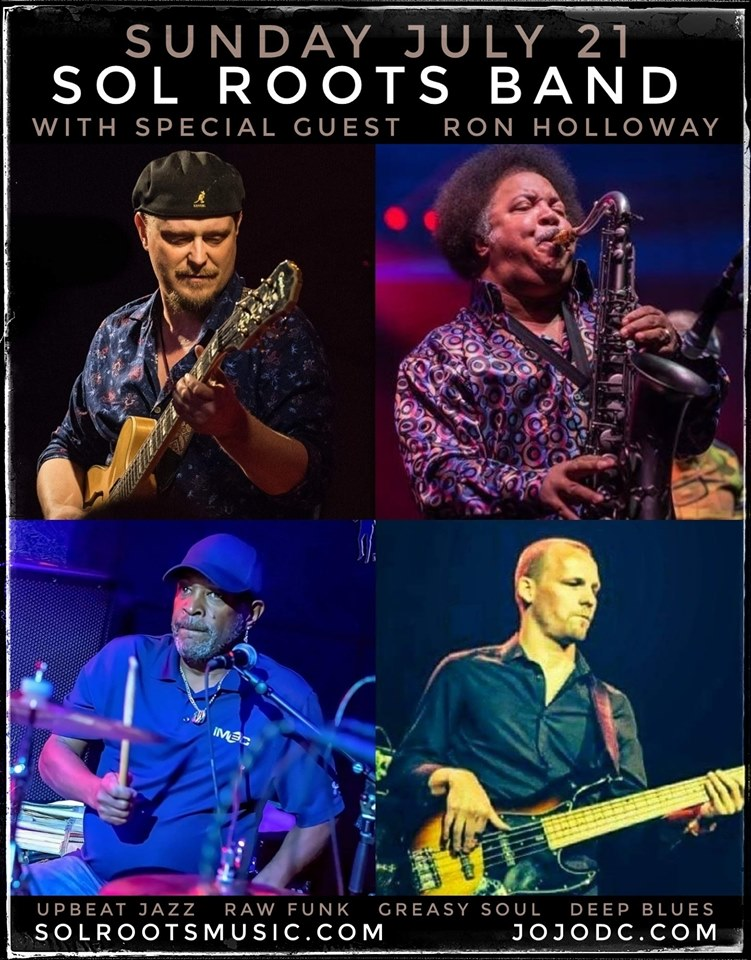 Sol Roots Band With Guest Ron Holloway