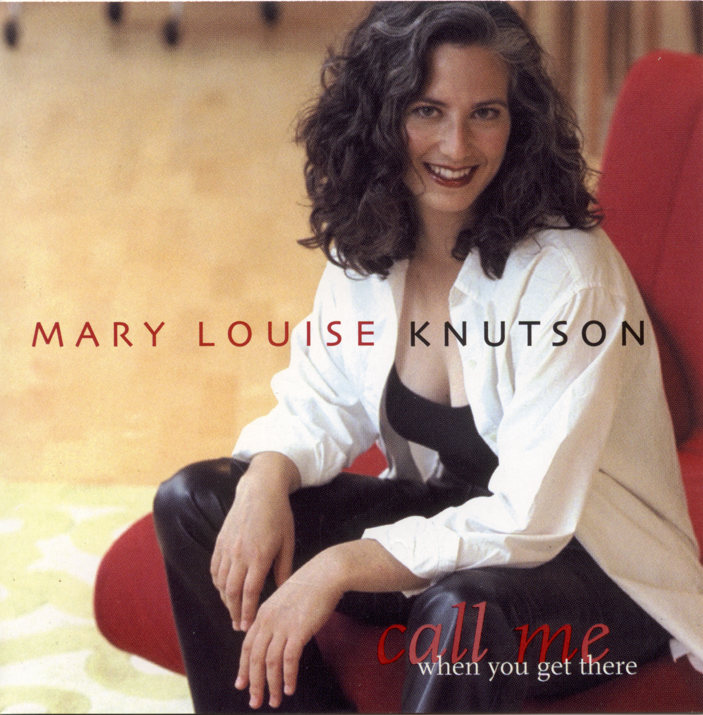 Pianist Mary Louise Knutson's Call Me when You Get There CD (2001)