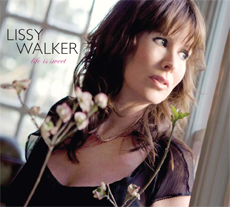 "Lissy Walker ""Life is Sweet"""