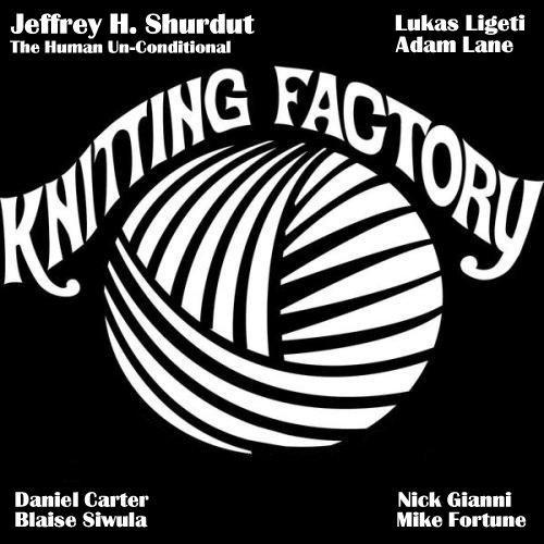 Jeffrey Hayden Shurdut at The Knitting Factory