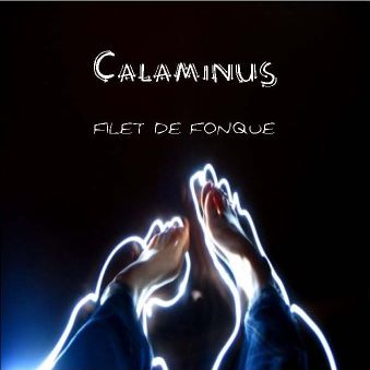 Calaminus - Filet de Fonque