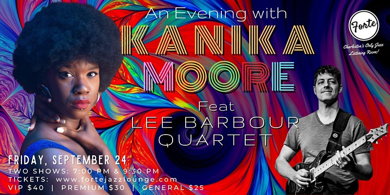 An Evening With Kanika Moore Featuring Lee Barbour Quartet