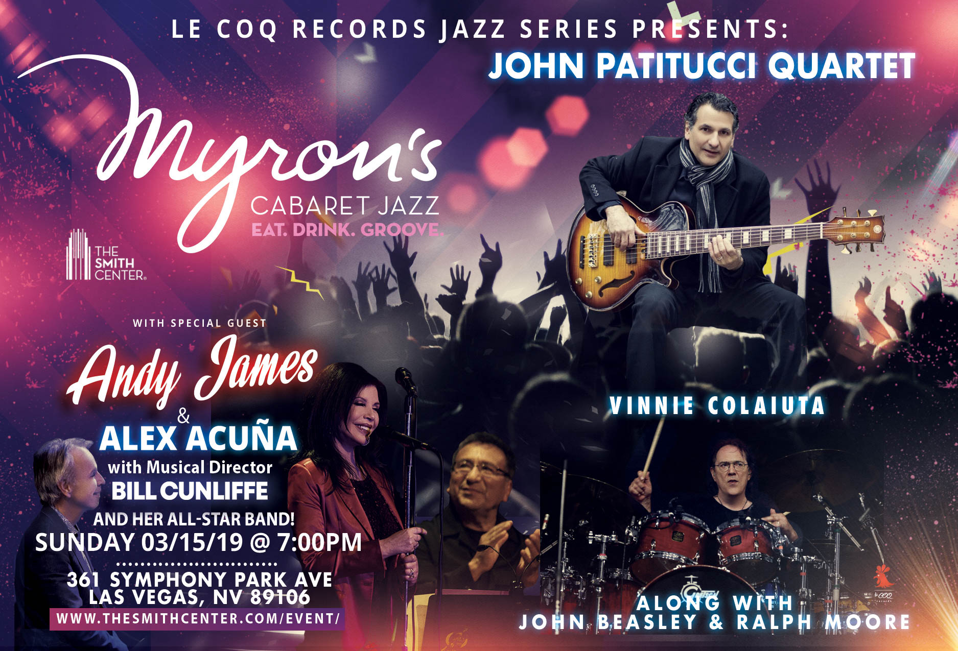 Le Coq Records Presents: John Patitucci Quartet with Special Guest Andy James & Alex Acuña