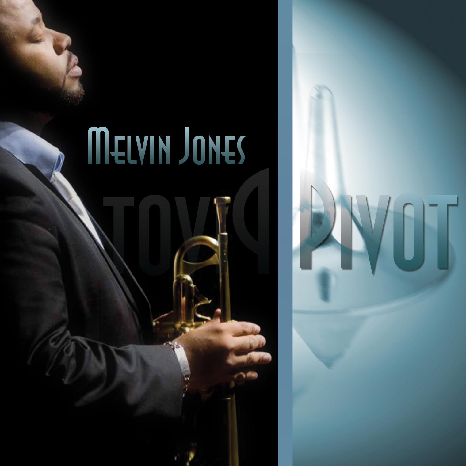 Melvin Jones - Pivot