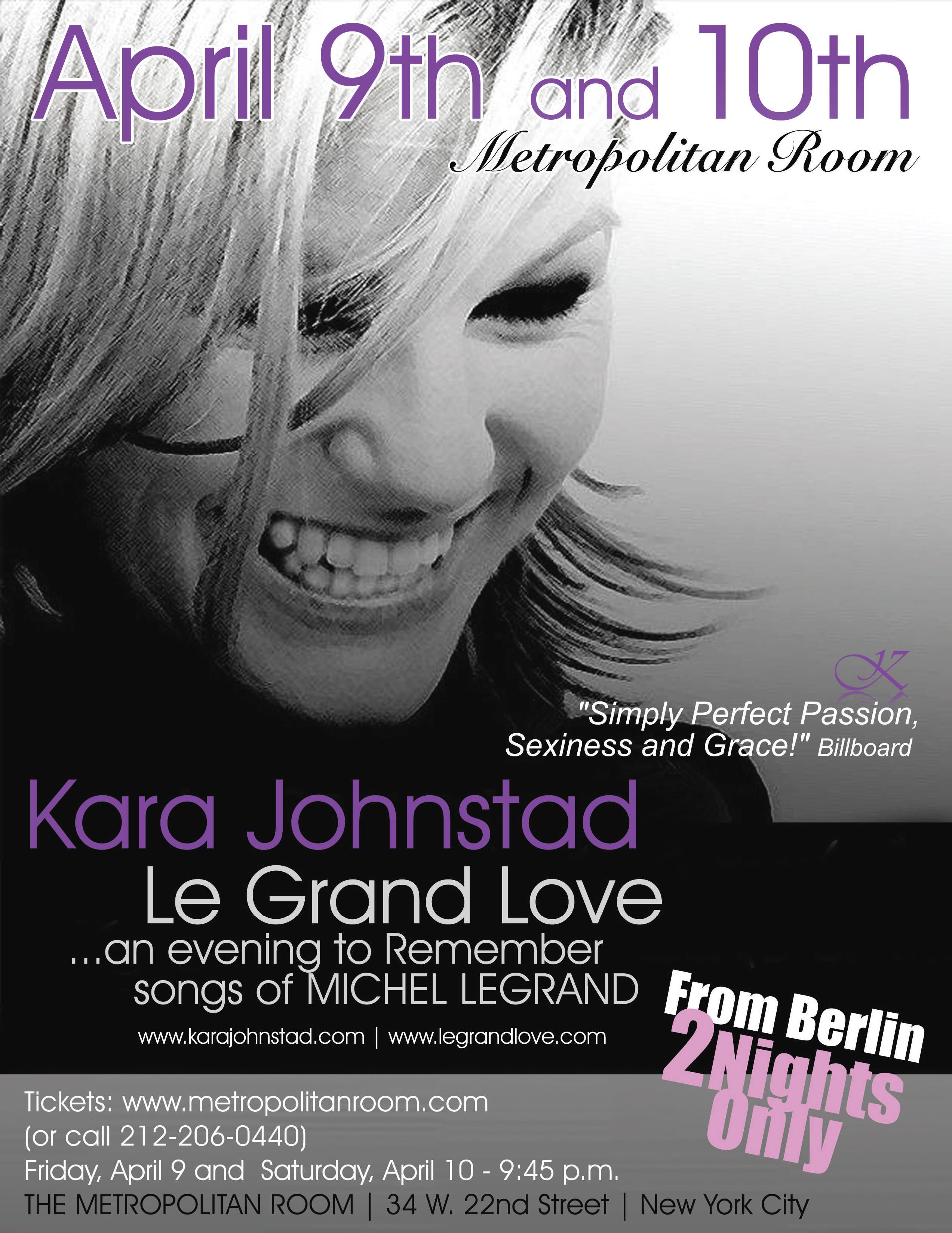 Kara Johnstad - Le Grand Love NYC Debut