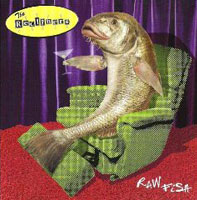 """Raw Fish"" - The Recliners"