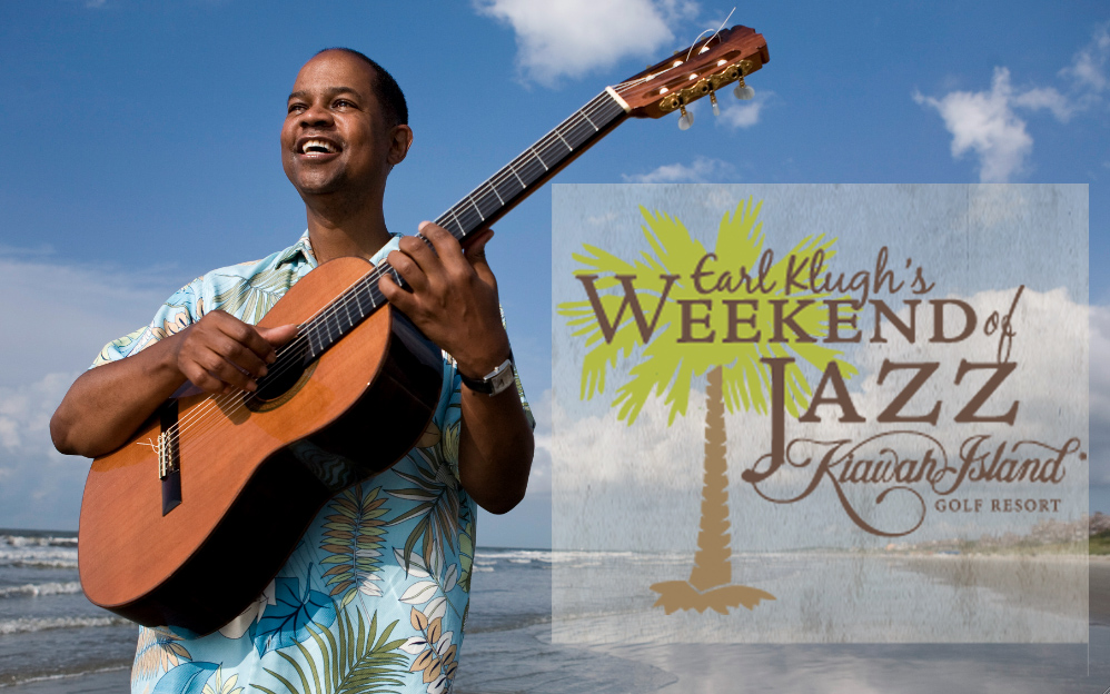 Earl Klugh's Weekend of Jazz Kiawah Island